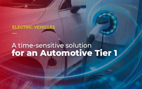 A time-sensitive solution for an Automotive Tier 1